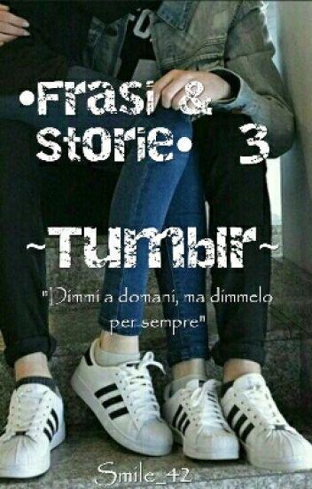 Frasi & Storie Tumblr 3