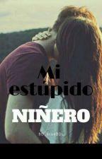 Mi Estupido Niñero!!! by BDLbianBDL