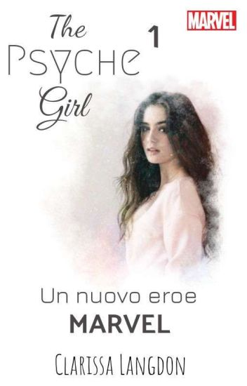 The psyche girl- un nuovo eroe MARVEL