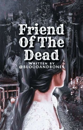 Friend Of The Dead