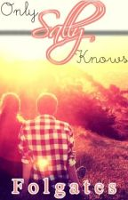 Only Sally Knows by folgates