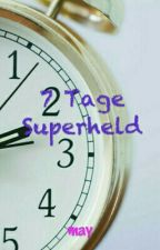 7 Tage Superheld by may1216