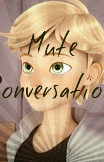 Mute Conversation