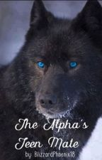 The Alphas Teen Mate (Completed) by turquoisewater16