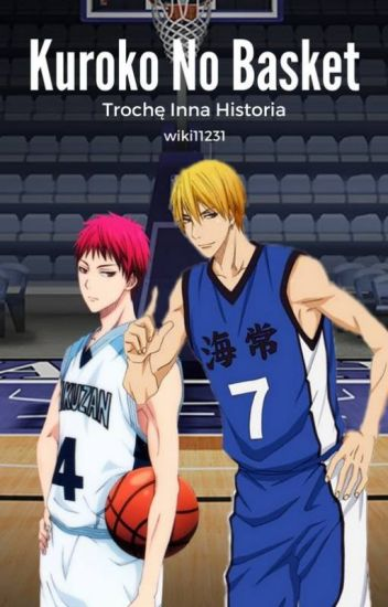 Kuroko No Basket- Trochę Inna Historia