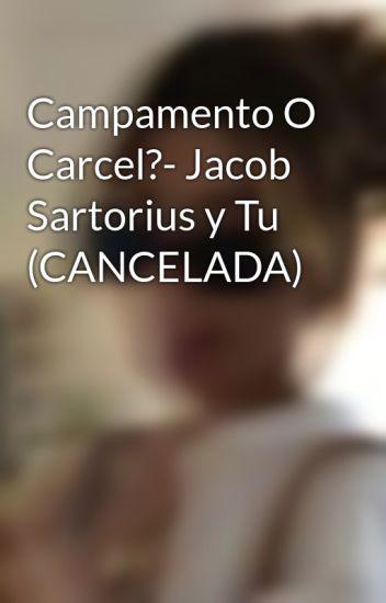 Campamento O Carcel?- Jacob Sartorius y Tu (PAUSADA)