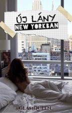 ÚJ LÁNY NEW YORKBAN ⛼🌇✅ by glamqueen_