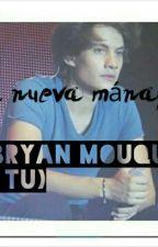 Mi Nueva Mánager (Bryan Mouque Y Tú) by GabyyCasas