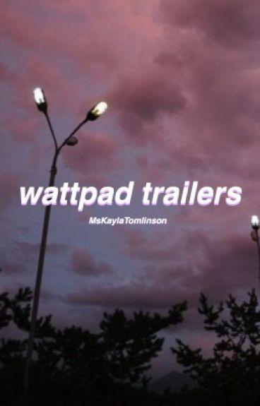 wattpad trailers