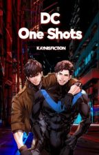 DC One Shots by KaynIsFiction