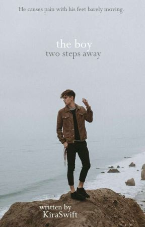 The Boy Two Steps Away | Poems  by KiraSwift
