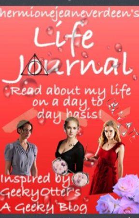 hermionejeaneverdeen's Life Journal by hermionejeaneverdeen