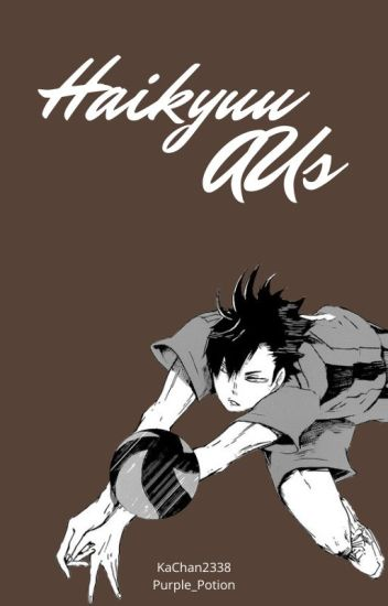 Haikyuu!! AU's (x Reader)