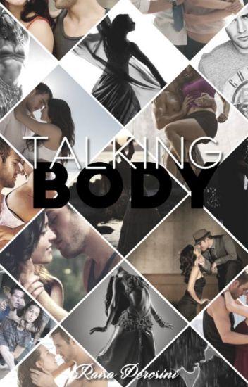 Talking Body