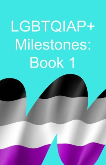 LGBTQ+ Milestones: Book 1