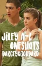 Jiley A-Z One Shots ✔️ by darceygod1943