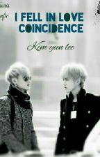 I Fell In Love Coincidence | Taoris by kim_yun_lee