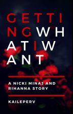Getting What I Want // Nicki Minaj & Rihanna by coolkidkaiii