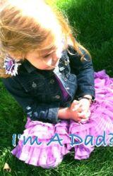 I'm A Dad?(Niall Horan) by NiallsPrincess326