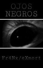 Ojos Negros by eXmort