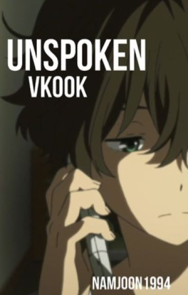 unspoken ; vkook (slow updates)