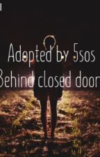Behind Closed Doors (Sequel To Cuts And Scrapes) by cxblahblahblahblahxx