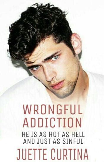 Wrongful Addiction