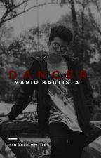 Danger. // Mario Bautista.  by Adri_Terrazas