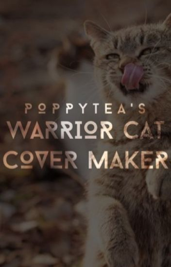 Warrior Cat Cover Maker  //closed//