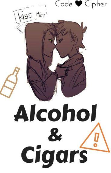 Alcohol & Cigars ❤Billdip❤ [1]