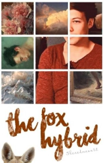 The Fox Hybrid // L.s. *m.preg
