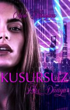 KUSURSUZ #2- Eski Dünya by Ozlemovic90