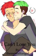 I can't lose you by ashyeyes