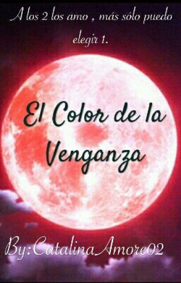 El Color De La Venganza