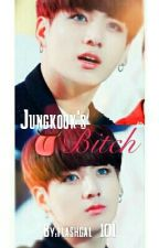Jungkook's Bitch {Vkook} (On Hold) by flashgal_101