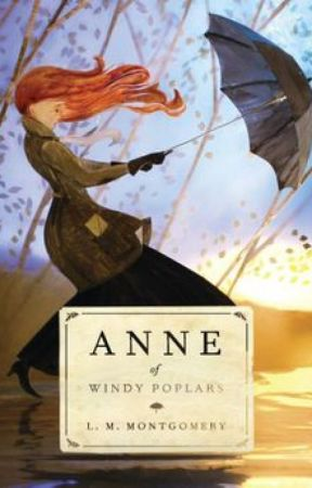 Anne Of Windy Poplars (Project K.) by Zuha987