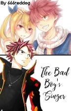 The Bad Boy's Singer by 666reddog