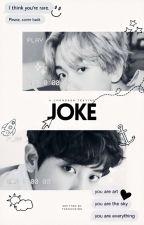 Joke [愛]; Chanbaek by chanbreak