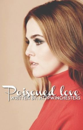 Poisoned Love  ➢ L. Dunbar [1] by httpwinchesters