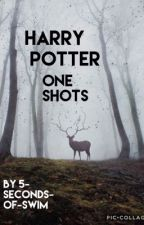 Harry Potter one shots by AvengersHufflepuff