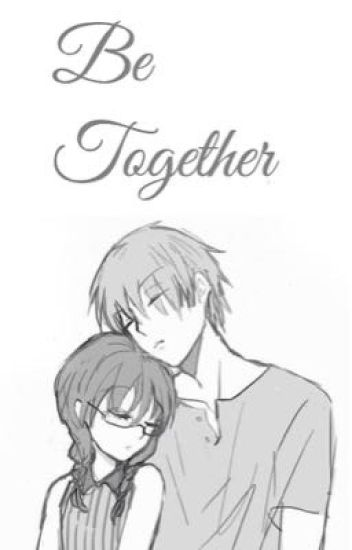 Be Together (KarmaxOkuda Fanfic)