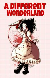 A Different Wonderland.  by H3LL4-_-W31RD