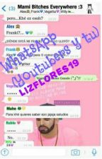 WhatsApp Youtubers Y Tu by LizFlores19