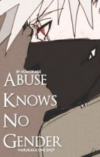 Abuse Knows No Gender {NaruKaka One-Shot} by homokage