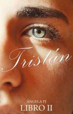 ❃ En los ojos de Tristán ❃ [kids in love vol. 2] by hueleachxrros
