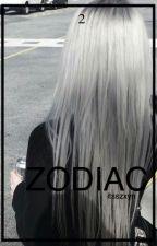 Zodiac 2 ;  by itsszxyn