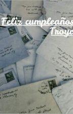 Feliz cumpleaños, Troye. by poetictroye