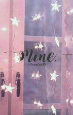 Mine. by bxngtxn95
