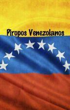 Piropos Venezolanos by DestinyVenezuela