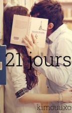 21 jours | ✓ by Kimouuxo